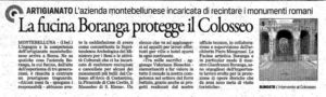 An interesting article written by La Tribuna about the project of which Fucina Artistica Boranga was the protagonist in the creation of the gates of the Colosseum
